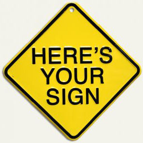 heres-your-sign